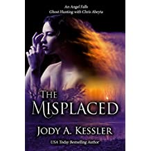 The Misplaced (An Angel Falls Book 5)