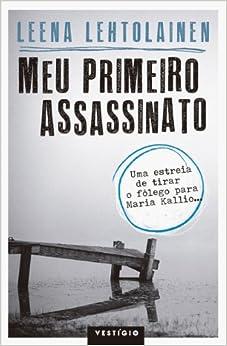 Meu Primeiro Assassinato (Em Portugues do Brasil)