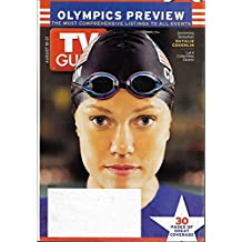 TV Guide Magazine - August 15-21, 2004 - Natalie Coughlin l 2004 Olympics Preview: 30 Pages of Great Coverage