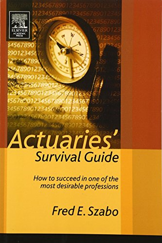 Pdf Politics Actuaries' Survival Guide: How to Succeed in One of the Most Desirable Professions