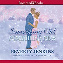 Something Old, Something New Audiobook by Beverly Jenkins Narrated by Myra Lucretia Taylor