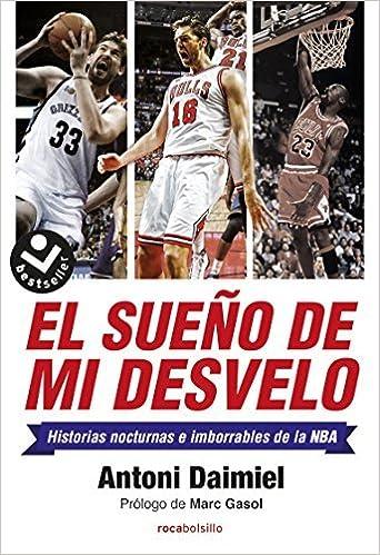 El sueno de mi desvelo Spanish Edition by Antoni Daimiel ...