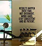 Results Happen Over Time Gym Quote Fitness Health Work Out Decal Sticker Wall Vinyl Art Wall Room Decor Weights Lift Dumbbell Motivation Inspirational