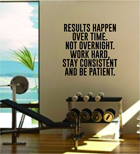 Results Happen Over Time Gym Quote Fitness Health Work Out Decal Sticker Wall Vinyl Art Wall Room Decor Weights Lift Dumbbell Motivation Inspirational by Boop Decals