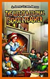 The Life of a Colonial Schoolteacher, Andrea Pelleschi, 1477713050