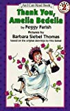 [(Thank You, Amelia Bedelia: I Can Read )] [Author: Peggy Parish] [Aug-1995]