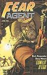 Fear Agent, Tome 5 : par Remender