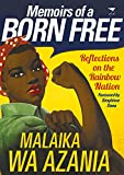 Memoirs of a Born Free: Reflections on the Rainbow Nation
