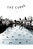 The Curve: A Novel: A Novel