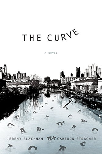 (The Curve: A Novel: A Novel)