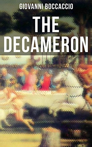 THE DECAMERON: (The Original Payne Translation)