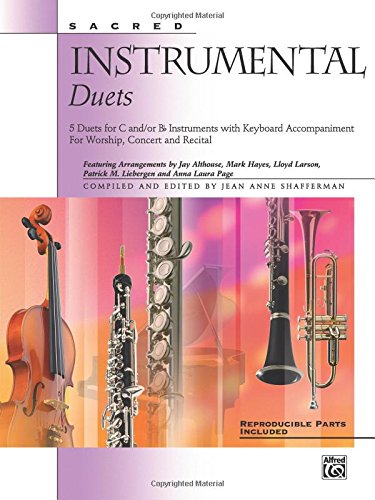 Read Online Sacred Instrumental Duets: 5 Duets for C and/or B-Flat Instruments with Keyboard Accompaniment ebook