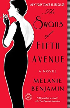 The Swans of Fifth Avenue: A Novel by [Benjamin, Melanie]