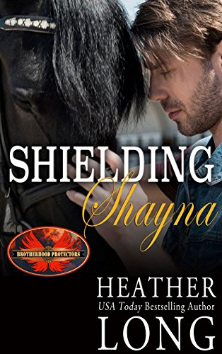 Special Operations Uniforms - Shielding Shayna: Brotherhood Protectors World (Special Forces & Brotherhood Protectors Series Book 6)