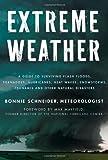 Extreme Weather, Bonnie Schneider, 023011573X