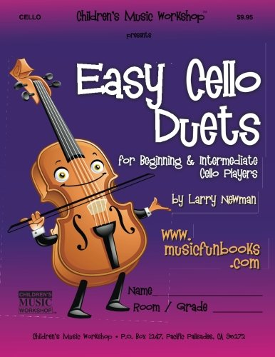 Easy Cello Duets: for Beginning and Intermediate Cello Players ()