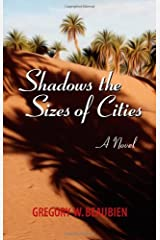 Shadows the Sizes of Cities, A Novel Paperback
