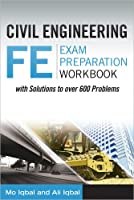 Civil Engineering FE Exam Preparation Workbook
