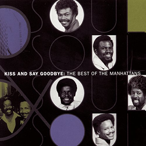 (Kiss & Say Goodbye: The Best of The)