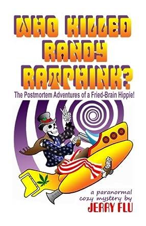 Who Killed Randy Ratphink?