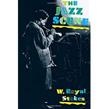 The Jazz Scene: An Informal History from New Orleans to 1990