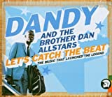 Let's Catch The Beat - The Anthology by Dandy Livingstone (2003-12-09)
