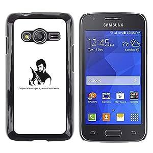 TECHCASE**Cubierta de la caja de protección la piel dura para el ** Samsung Galaxy Ace 4 G313 SM-G313F ** Ninja Gun Man Tough Strong Quote Funny Movie