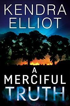 A Merciful Truth (Mercy Kilpatrick Book 2) by [Elliot, Kendra]
