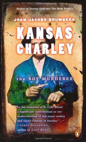 Download Kansas Charley: The Boy Murderer pdf