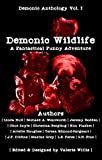 Book cover image for Demonic Wildlife: A Fantastical Funny Adventure (Demonic Anthology Series Book 1)