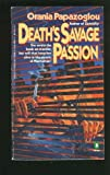 Death's Savage Passion, Orania Papazoglou, 0140099670
