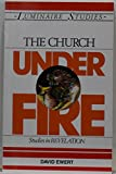 img - for The Church Under Fire: Studies in Revelation (Luminaire Studies) book / textbook / text book