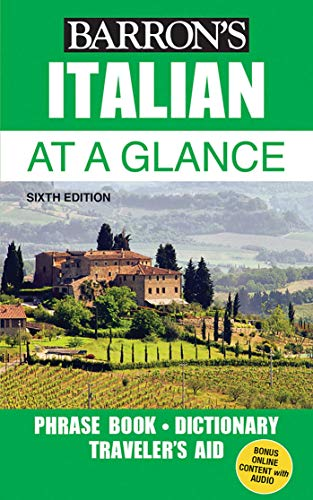Italian At a Glance: Foreign Language Phrasebook & Dictionary (Barron's Foreign Language Guides)