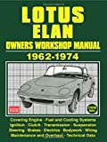 Lotus Elan Owners Workshop Manual 1962-1974: Owners Manual
