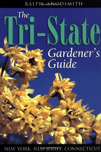 Tri State Gardeners Guide New York  New Jersey  Connecticut