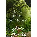 Love in the Rainforest