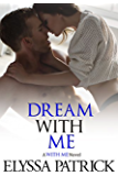 Dream With Me (With Me Book 4)