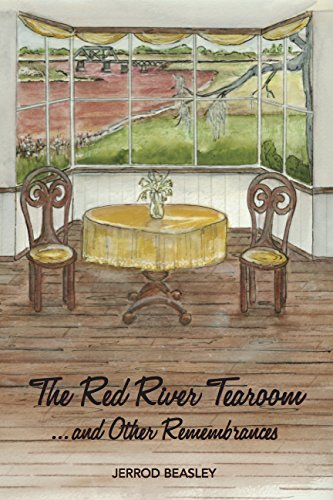 Read Online The Red River Tea Room...and Other Remembrances pdf