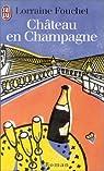 Château en Champagne par Fouchet