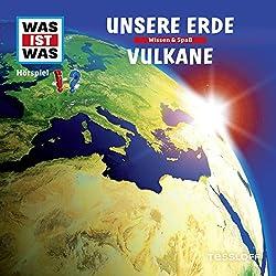 Unsere Erde / Vulkane (Was ist Was 1)