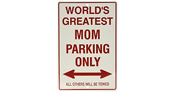 Amazon.com: Cartel World s Greatest Mom Parking Only ...