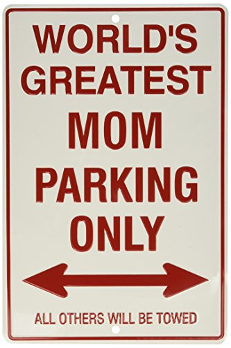 World's Greatest Mom Parking Only