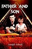 Father and Son, Joseph Schick, 1403386110
