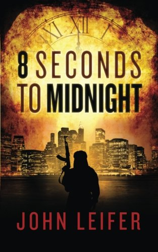 Download 8 Seconds to Midnight (Commander John Hart Series) PDF