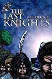 The Last Knights, K. J. Eldridge, 1475178182