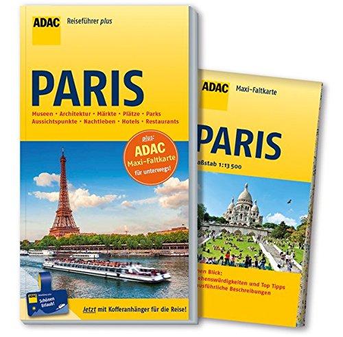 ADAC Reiseführer plus Paris: mit Maxi-Faltkarte zum Herausnehmen