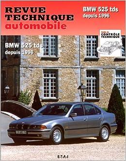 525D TECHNIQUE E39 TÉLÉCHARGER REVUE BMW