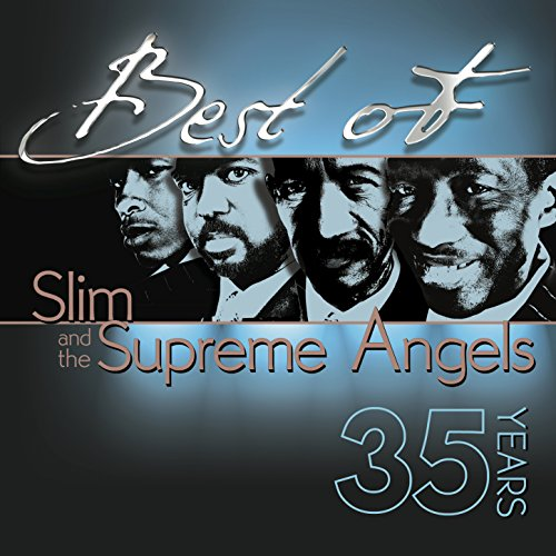 Best of Slim & The Supreme Angels (The Best Of The Supremes)