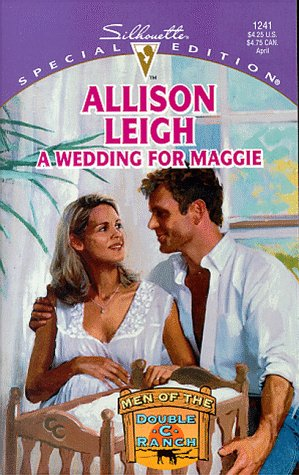 (Wedding For Maggie  (Men Of The Double-C Ranch) (Silhouette Special Edition))