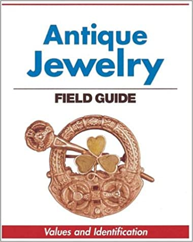 Antique Jewelry Field Guide